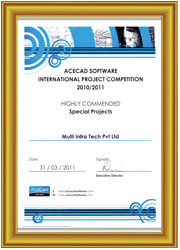 International Project competition award (2010-2011) by ACECAD Software - U.K. for Best Design Detailing of Pre-Engineered Building